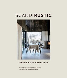 Scandi Rustic - Creating a Cozy & Happy Home